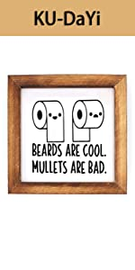 Beards are Cool, Mullets are Bad Framed Block Sign Rustic (White)