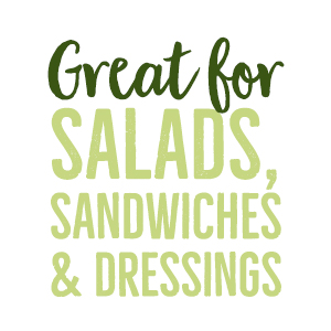 Great for salads, sandwhiches, amp; dressings
