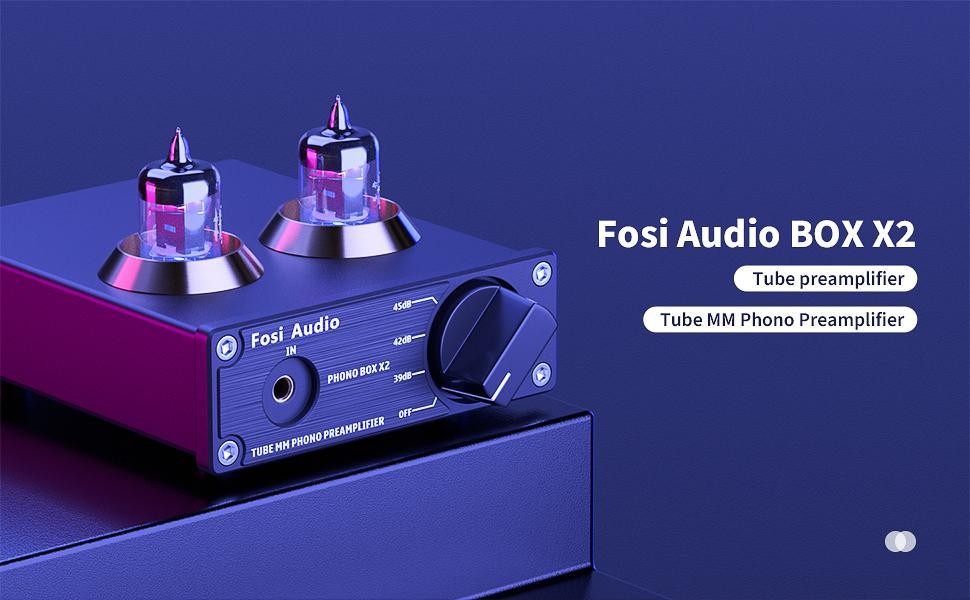 Tube MM Phono Preamplifier Fosi Audio BOX X2
