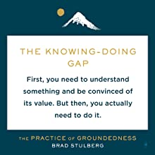 The Knowing-Doing Gap. First, you need to understand something and be convinced of its value.