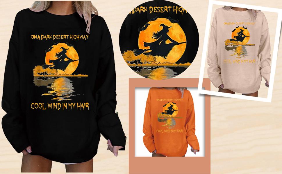 On A Dark Desert Highway Cool Wind in My Hair Sweatshirt