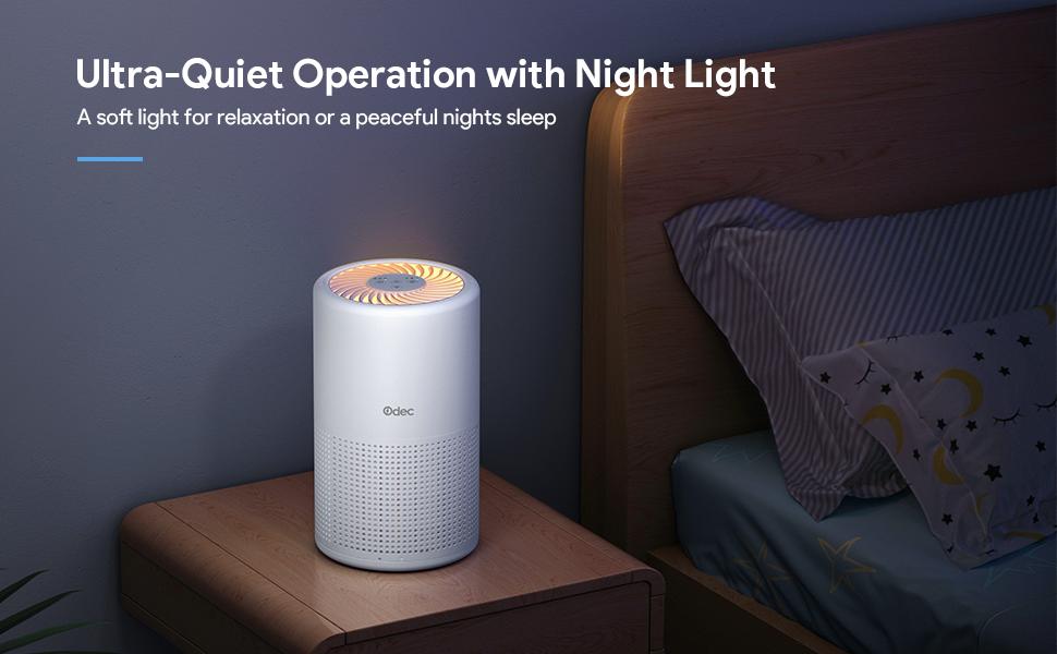 Ultra-Quiet Operation with Night Light