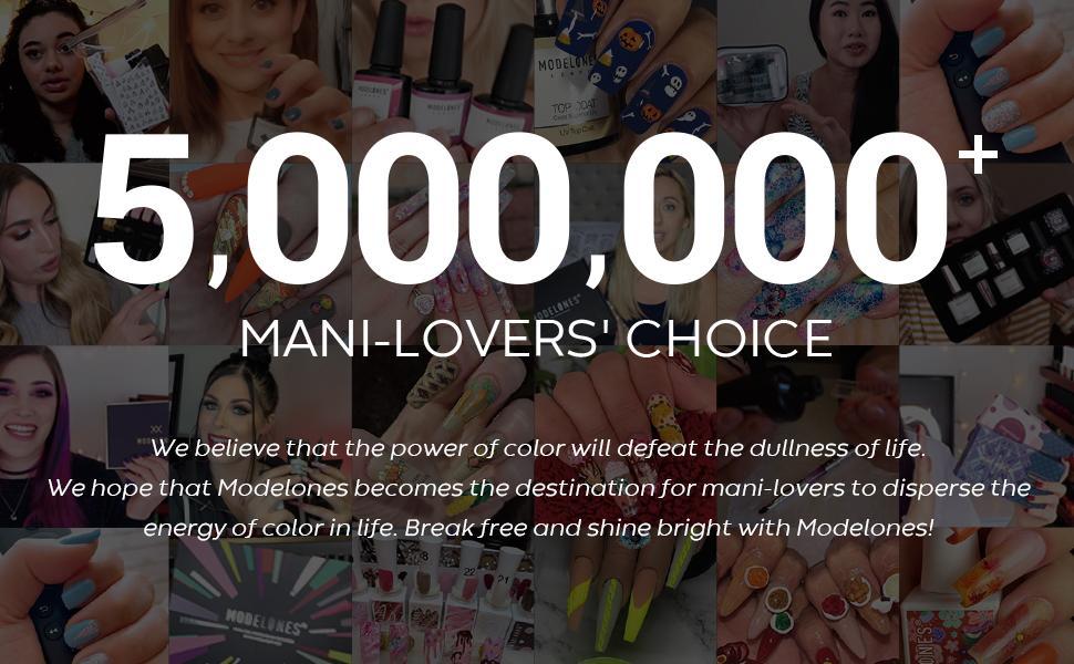 More than 5,000,000 peoples choose modelones gel nail polish set