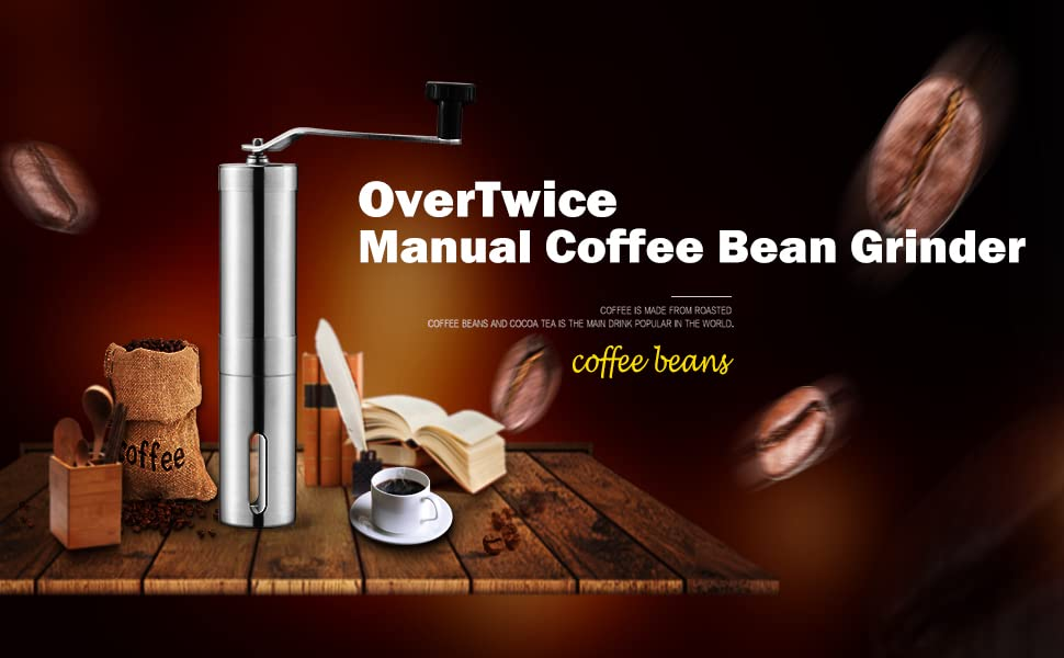 OVERTWICE MANUAL COFFEE BEAN GRINDER IS AN EXCELLENT COFFEE LOVER GIFT