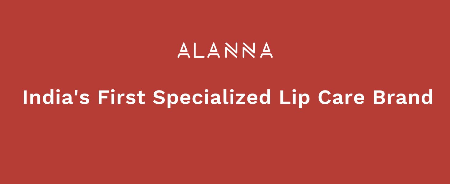 ALANNA is India's First Specialized Lip Care Brand