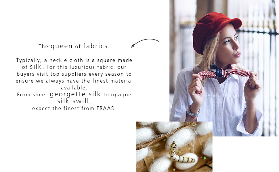 Fraas neckie - the queen of fabrics