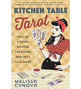 Kitchen Table Tarot, by Melissa Cynova