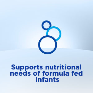 Supports nutritional needs of formula fed infants