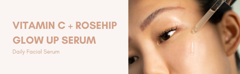 vitamin c rosehip oil glow up serum brighten natural organic facial serum
