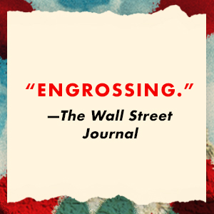 The Wall Street Journal says: Engrossing.