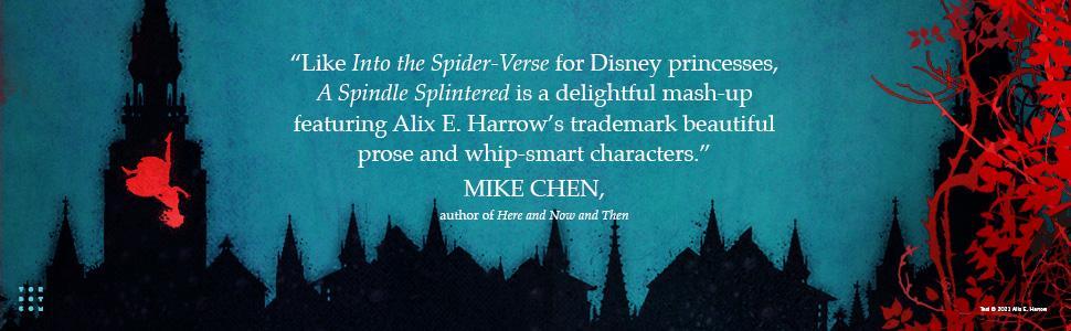 A Spindle Splintered Alex E. Harrow Mike Chen quote