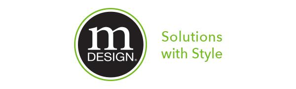 mDesign Solutions with Style Solutions for Home Solutions Life Home Decor Storage Women Organization