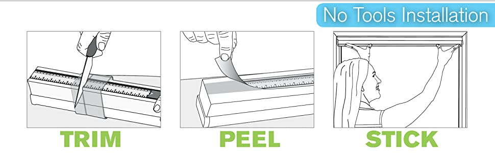 no tools installation — trim, peel and stick