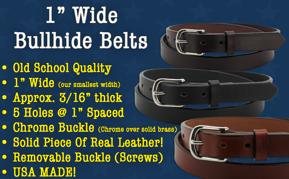 Bullhide Leather Belt Non Stitched 1 Wide (212)