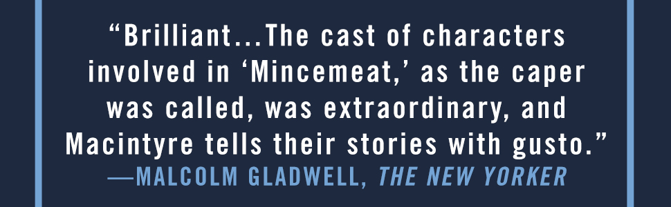 """The New Yorker says, """"Brilliant... The cast of characters involved in 'Mincemeat'..."""""""