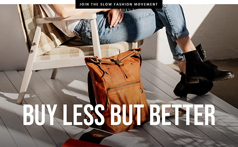 Buy Less But Better, Join the Slow Fashion Movement