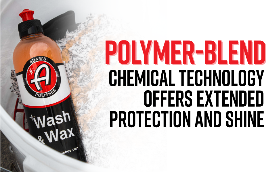 polymer-blend chemical technology offers extended protection and shine