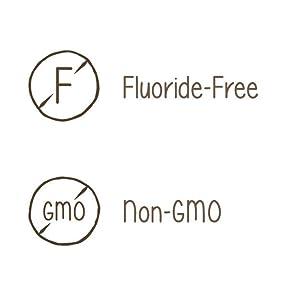 Fluoride Free, Non-GMO
