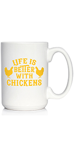 Text says Life is Better with Chickens, with designs of chickens on either side of text