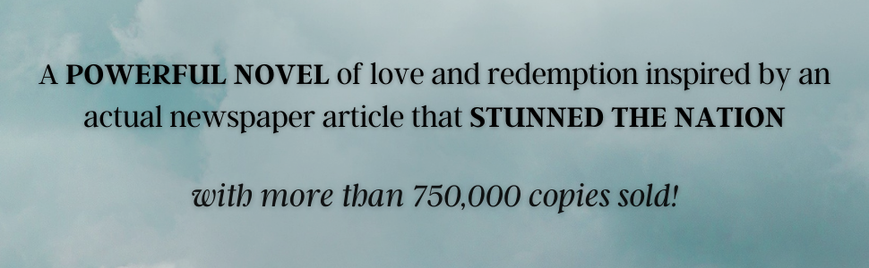 A powerful novel of love and redemption... with more than 750,000 copies sold!