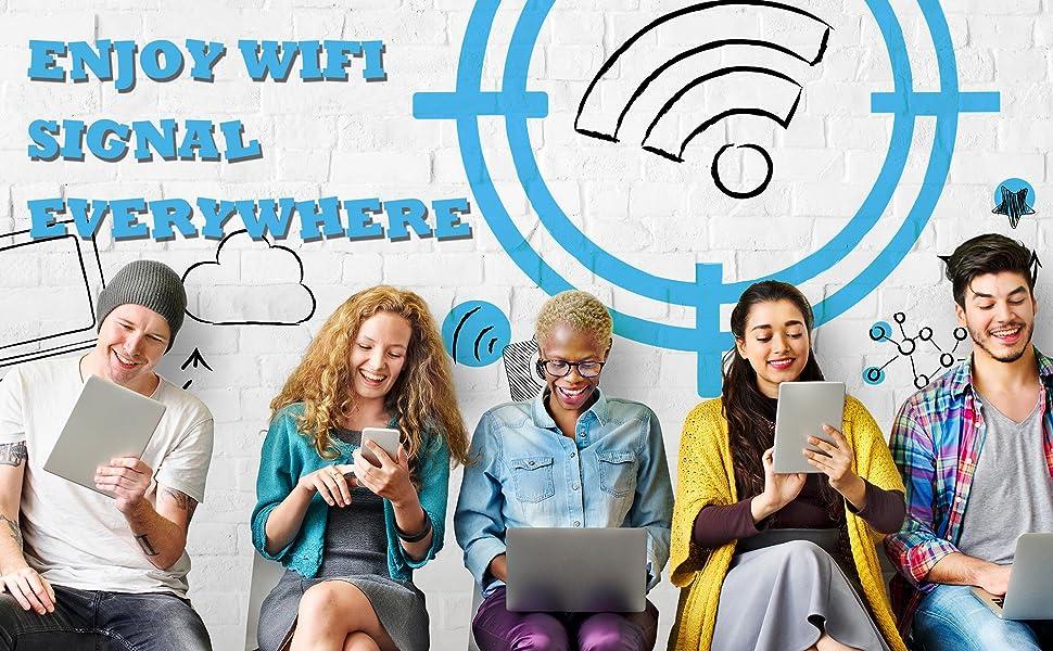 enjoy wifi signal everywhere