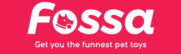 FOSSA-Get you the funnest pet toys
