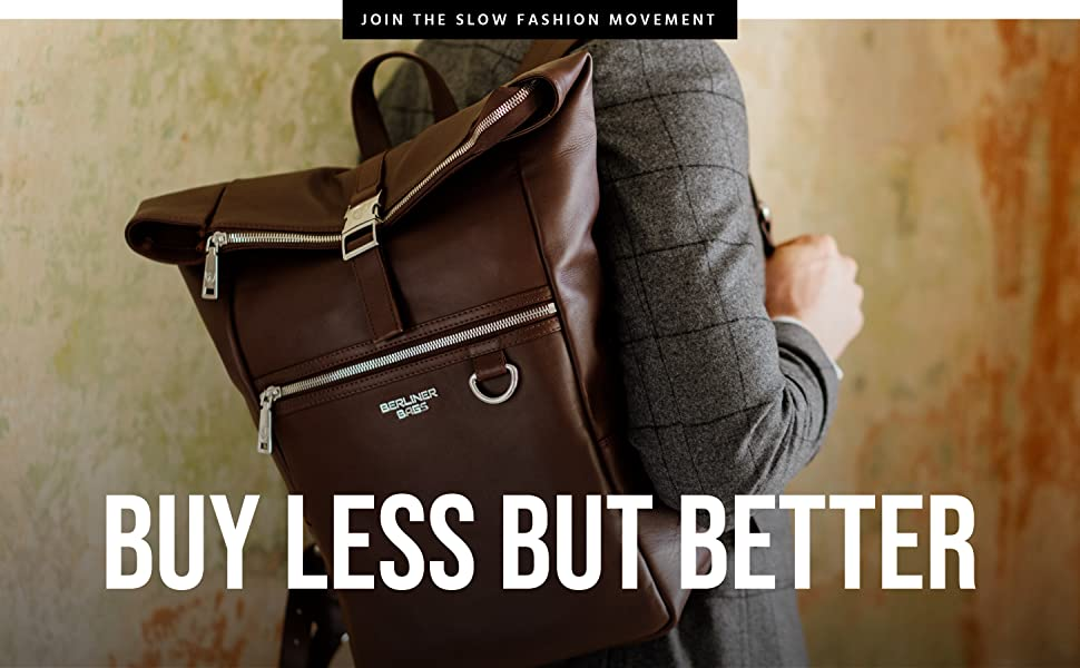 Berliner Bags Buy Less But Better Join the Slow Fashion Movement