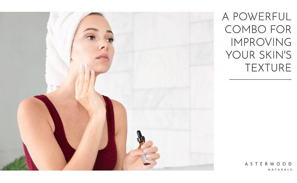 Erőteljes kombináció a bőr textúrájának javítására