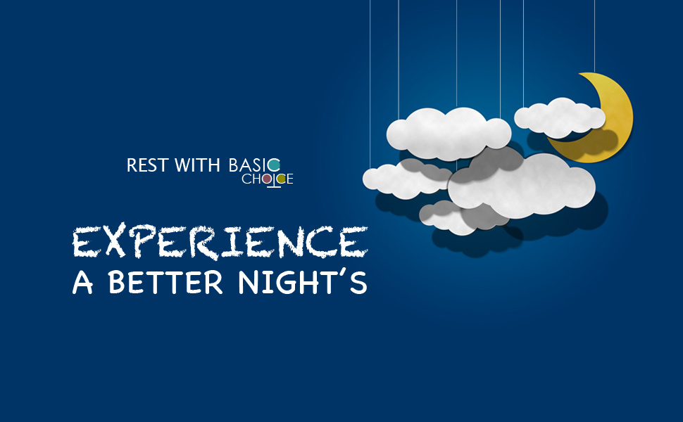 Basic Choice - Experience a better night's
