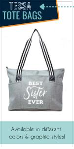sister tessa tote bag gift