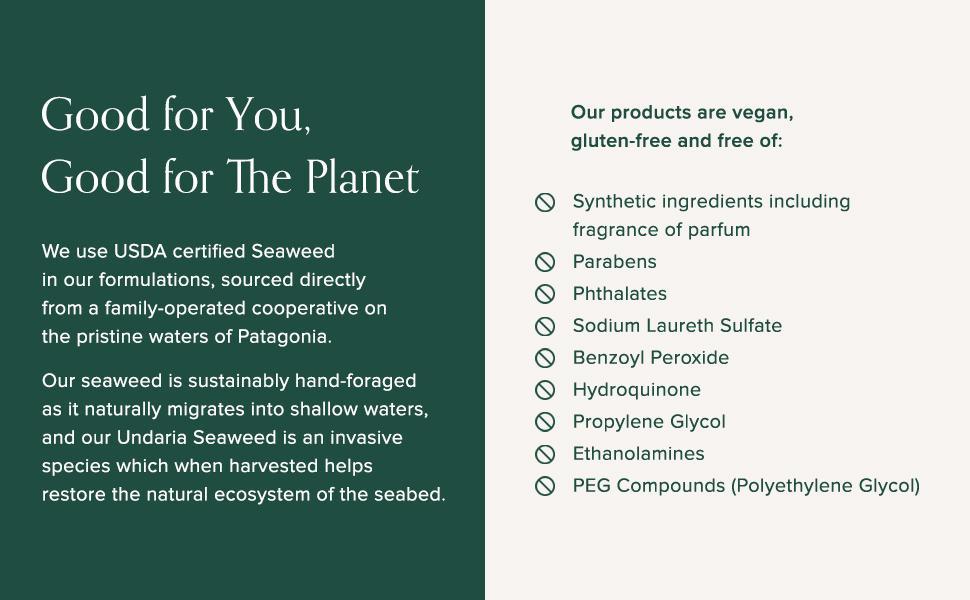 usda certified seaweed, vegan, gluten free, sustainable, no synthetic ingredients, no parabens, etc