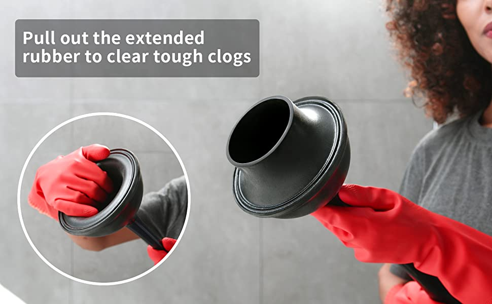 Pull out the extended rubber to clear tough clogs