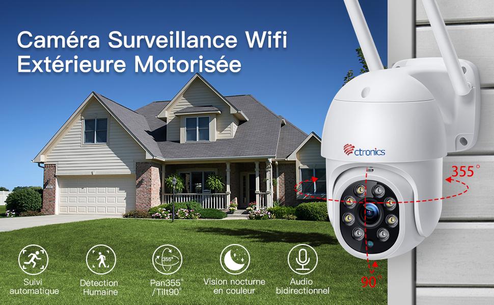 ptz caméra surveillance wifi extérieure