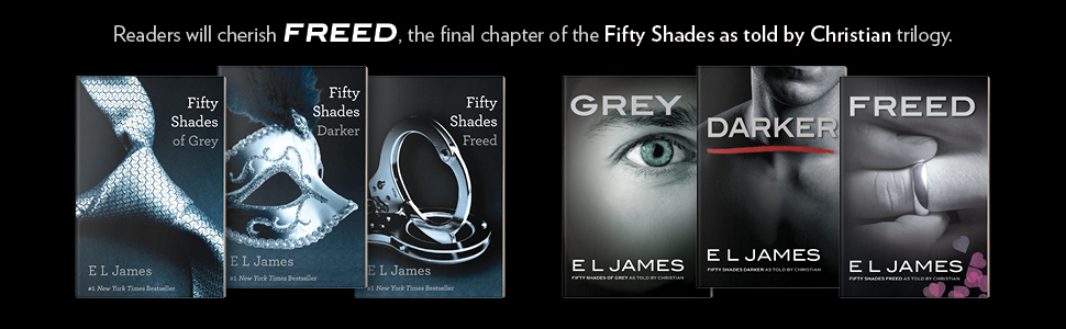 Readers will cherish FREED, the final chapter of the Fifty Shades as told by Christian trilogy