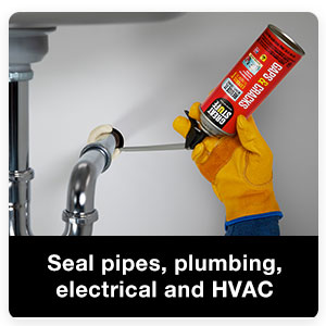Seal around pipes, plumbing, electrical and HVAC.