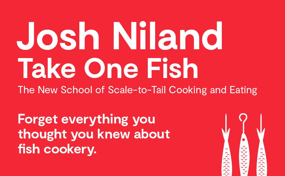 Illustrated banner that says Take One Fish, The New School of Scale-to-Tail Cooking and Eating