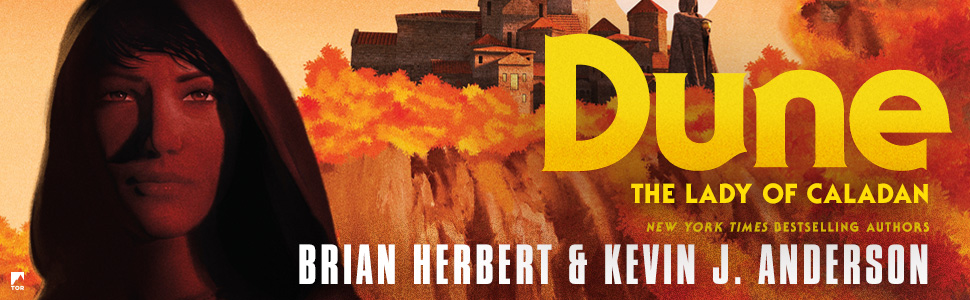 Dune The Lady of Caladan Brian Herbert and Kevin J. Anderson