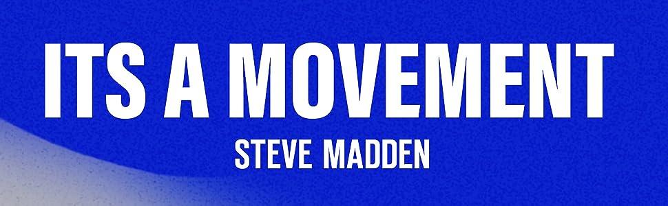 Steve Madden - It's a Movement