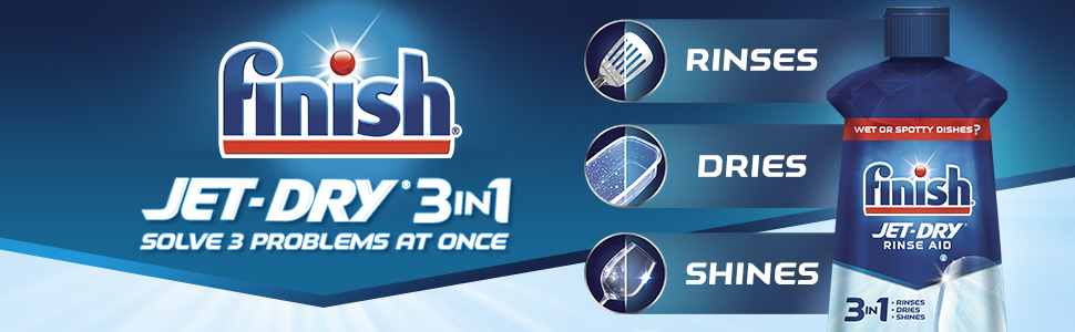 Finish Jet Dry 3 in 1 Solve 3 Problems at Once Rinses Dries Shines