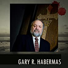 Gary Habermas, Person of Interest by J. Warner Wallace