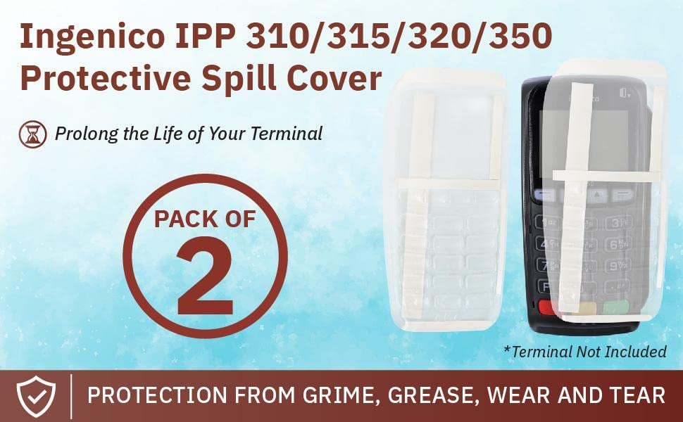 Ingenico IPP 310/315/320/350 Protective Spill Cover. Pack of 2