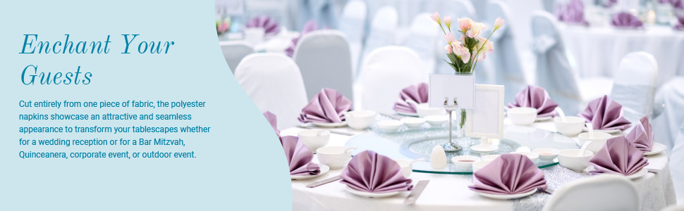 Enchant Your Guests. Transform your tablescapes from ordinary to extraordinary.