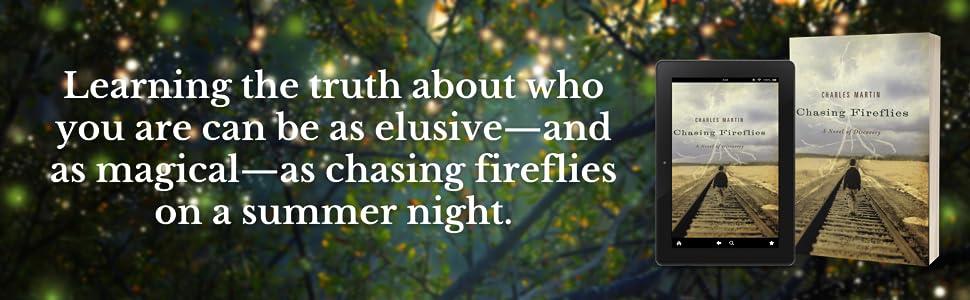 Chasing Fireflies