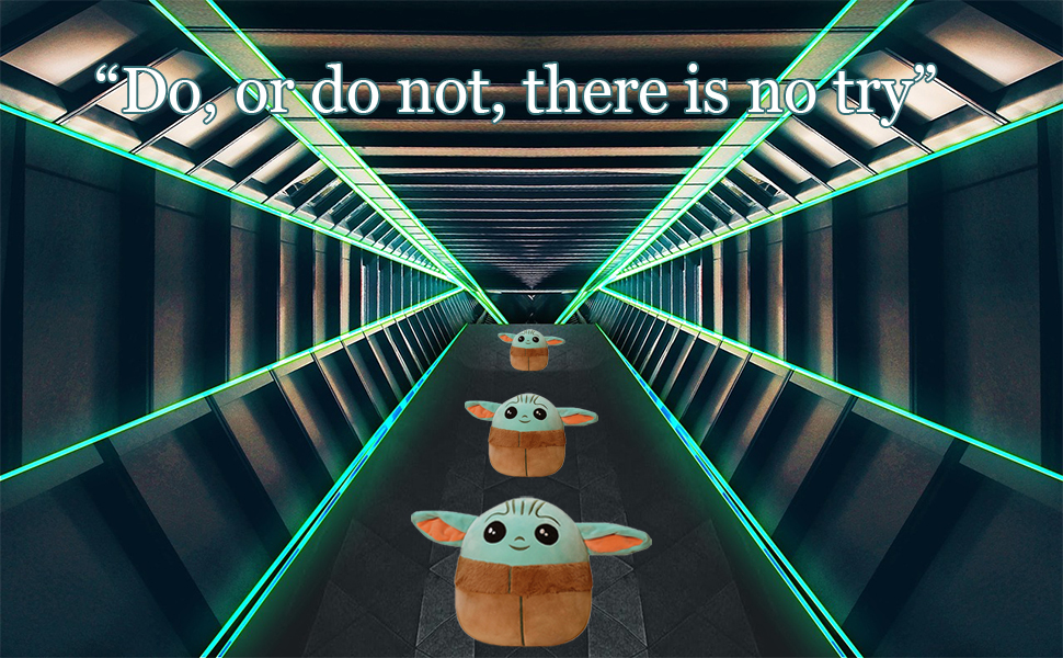 Do, or do not there is no try