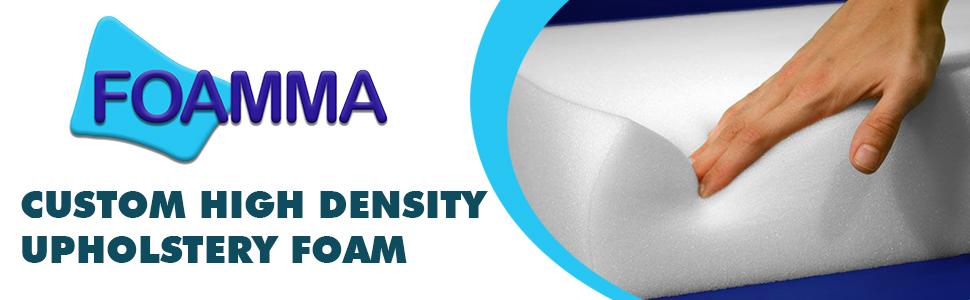 Foamma Custom High Density Upholstery Foam