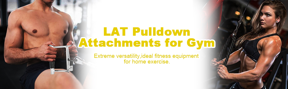 LAT PULLDOWN ATTACHMENTS FOR GYM