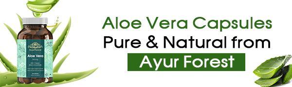 Aloe Vera Capsules Pure & Natural from Ayur Forest Freeze dried Aloe Vera Capsule Neem Capsule
