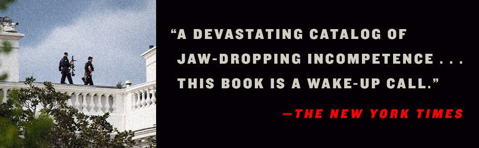 A devastating catalogue of jaw dropping incompetence…This book is a wake-up call. New York Times