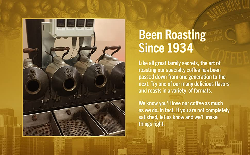 Been roasting since 1934. Try one of our many delicious flavors and roast in a variety of formats.