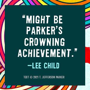 A Thousand Steps T. Jefferson Parker Lee Child quote